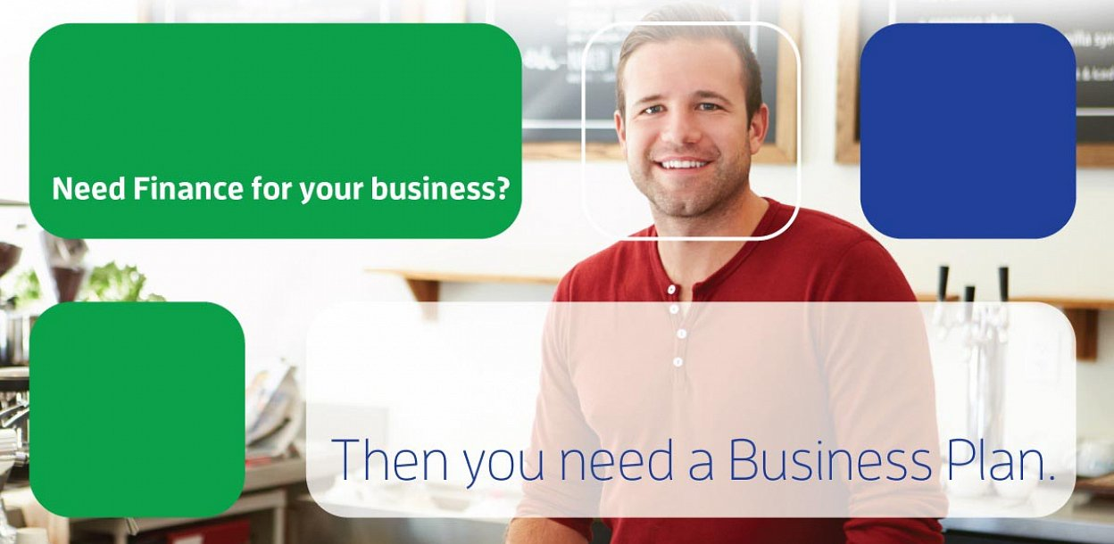 Need Finance for your business? You need a business plan